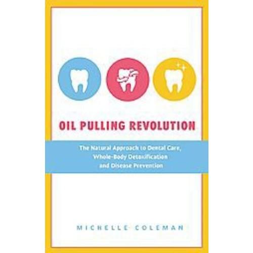 Oil Pulling Revolution (Paperback)
