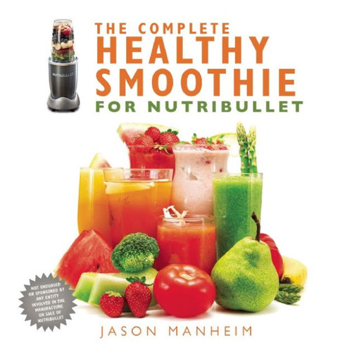 Complete Healthy Smoothie for Nutribullet