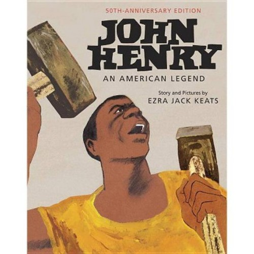 John Henry: An American Legend 50th Anniversary Edition