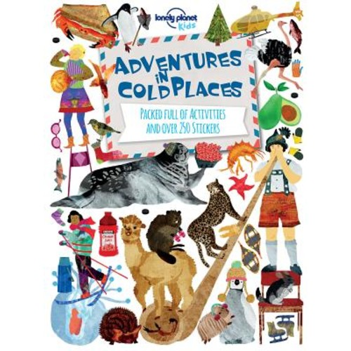 Lonely Planet Kids Adventures in Cold Places