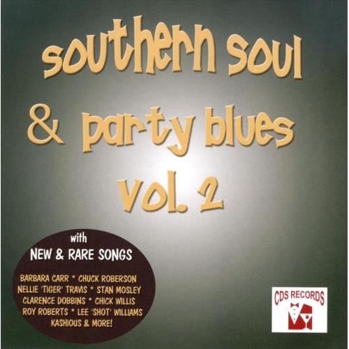 Southern Soul and Party Blues, Vol. 2 [CD]