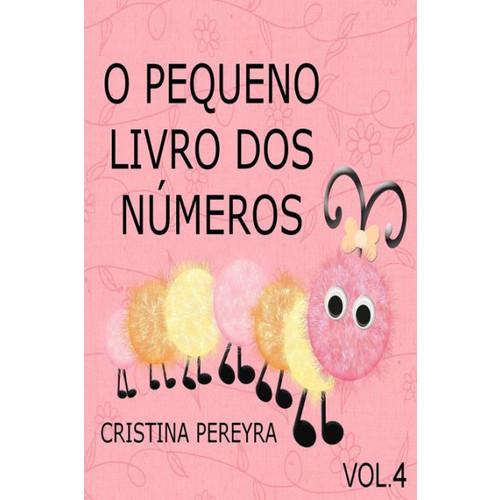 O Pequeno Livro dos Nmeros: Vol. 4