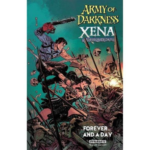 Army of Darkness / Xena, Warrior Princess : Forever... and a Day (Paperback) (Scott Lobdell)