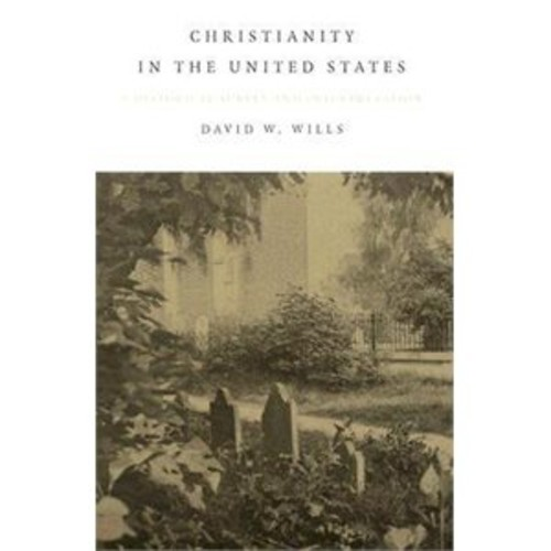 Christianity in the United States: A Historical Survey and Interpretation
