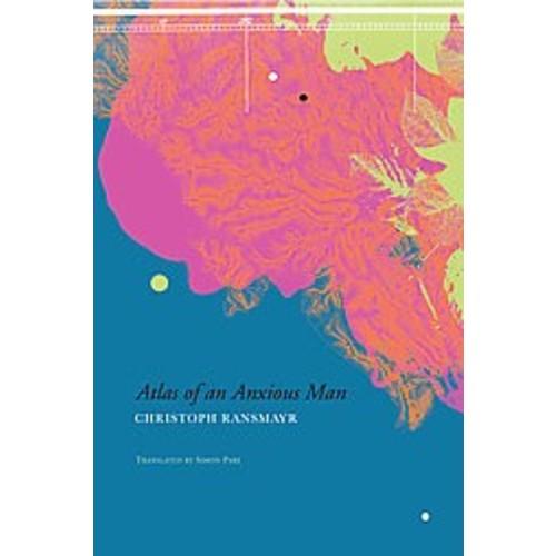 Atlas of an Anxious Man (Hardcover)