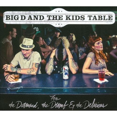 For the Damned, the Dumb & the Delirious [CD]