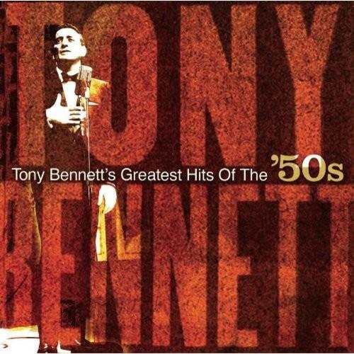 Tony Bennett's Greatest Hits Of The '50s