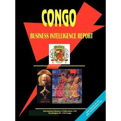 Congo Business Intelligence Report / Edition 4