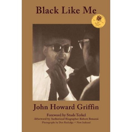 Black Like Me: 50th Anniversary Edition