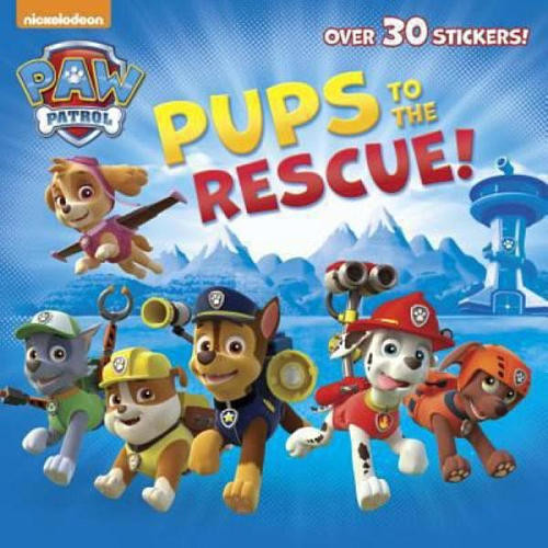Paw Patrol: Pups to the Rescue! Storybook with Stickers