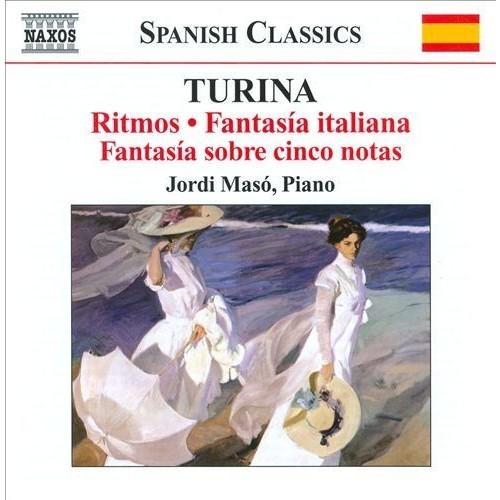 Turina: Ritmos; Fantasia italiana; Fantasa sobre cinco notas [CD]
