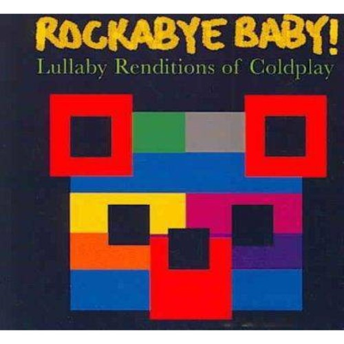 Rockabye Baby! Lullaby Renditions of Coldplay [CD]