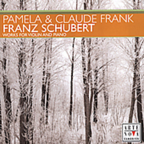 Schubert: Works for Violin and Piano [CD]