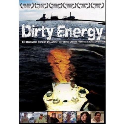 Dirty Energy [DVD] [2012]