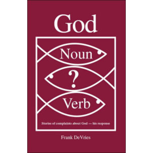 God. Noun Or Verb?