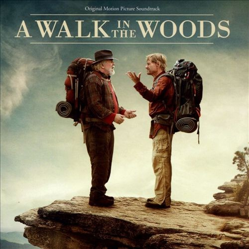 A Walk in the Woods [Original Motion Picture Soundtrack] [CD]