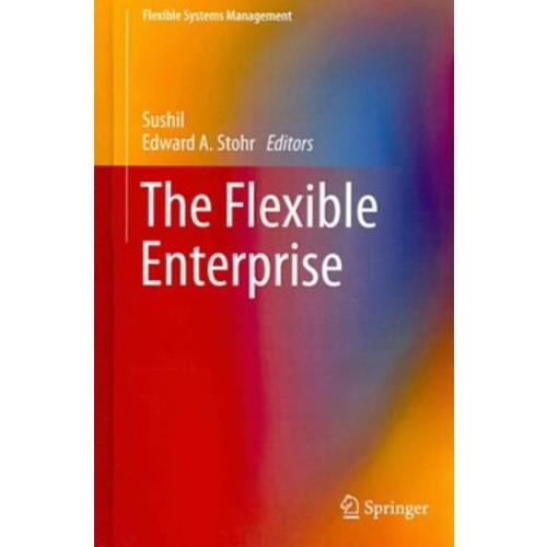 The Flexible Enterprise (Flexible Systems Management)
