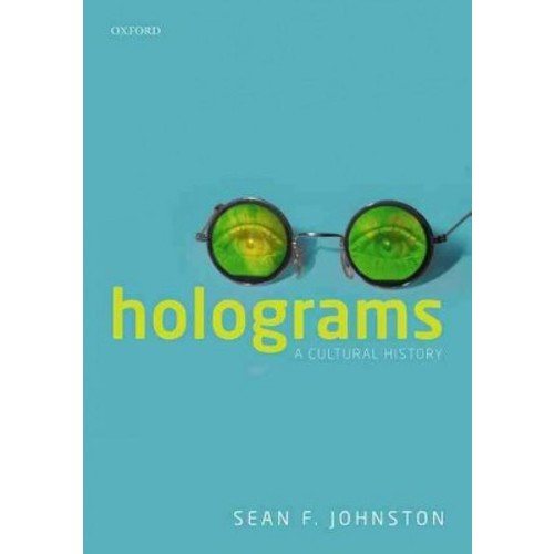 Holograms: A Cultural History (Hardcover)