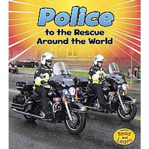 Police to the Rescue Around the World (Library) (Linda Staniford)