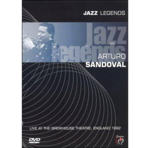 Jazz Legends - Arturo Sandoval - Live at the Brewhouse Theatre, England 1992