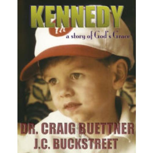 Kennedy: A Story of God's Grace