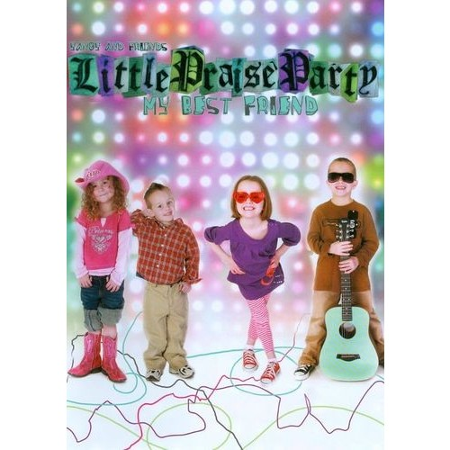 Yancy and Friends: Little Praise Party - My Best Friend [DVD] [2012]