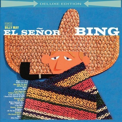El Senor Bing [Deluxe Edition] By Bing Crosby (Audio CD)