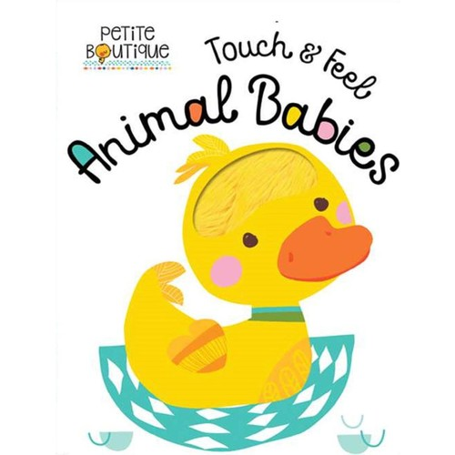Petite Boutique Animal Babies Touch and Feel Board Book