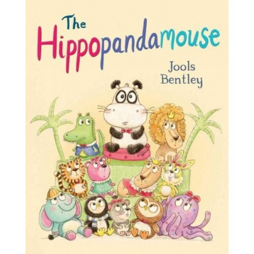 Hippopandamouse (Paperback) (Jools Bentley)