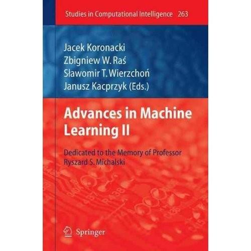 Advances in Machine Learning II