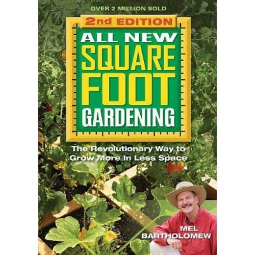 All New Square Foot Gardening, Second Edition by Mel Bartholomew (Paperback)