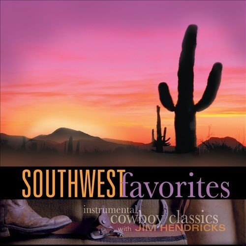 Southwest Favorites: Instrumental Cowboy Classics [CD]