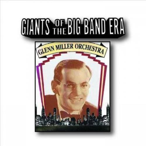 Glenn Orches Miller - Giants Of The Big Band Era (CD)