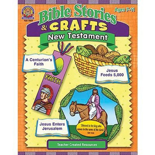 Teacher Created Resources Bible Stories and Craft Book, New Testament, Grades 1st - 6th