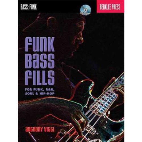 Funk Bass Fills: For Funk R&B Soul & Hip-Hop Berklee Bk/CD