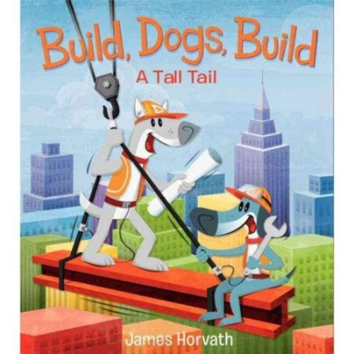 Build, Dogs, Build: A Tall Tail