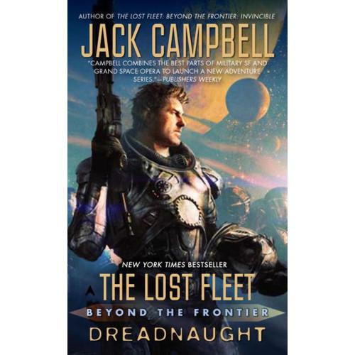 Dreadnaught (Lost Fleet: Beyond the Frontier Series #1)