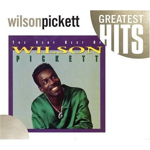 Very Best Of Wilson Pickett