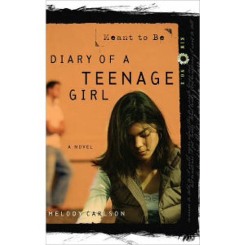 Meant to Be (Diary of a Teenage Girl Series: Kim #2)