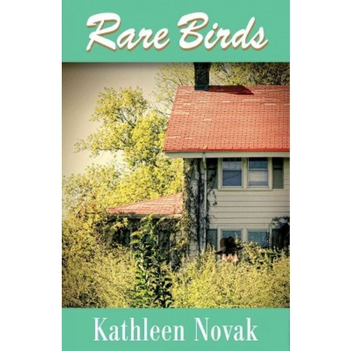 Rare Birds (Hardcover) (Kathleen Novak)
