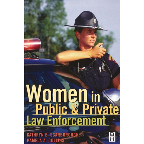 Women in Public and Private Law Enforcement / Edition 1