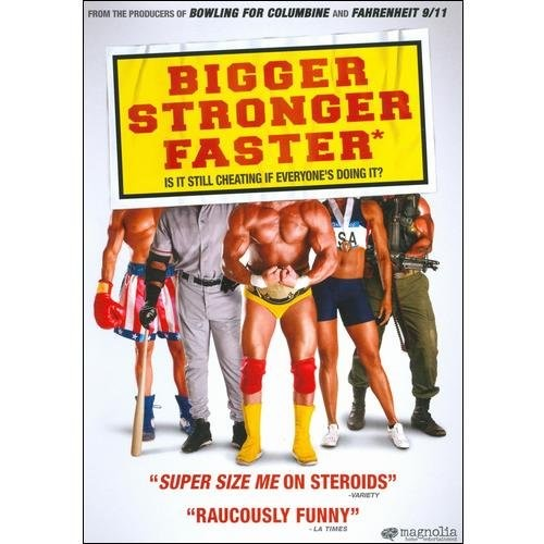 Bigger, Stronger, Faster* [DVD] [2008]