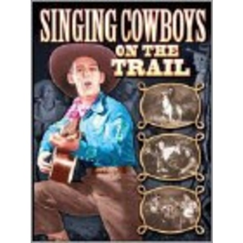 Singing Cowboys on the Trail [DVD]