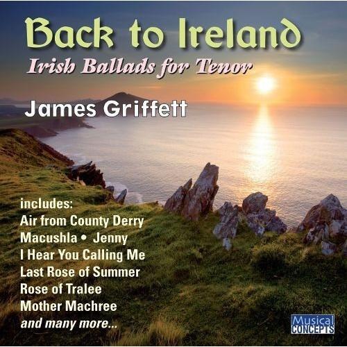 Back To Ireland: Irish Songs & Ballads For Tenor [CD]
