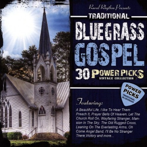 30 Traditional Bluegrass Gospel Power Picks: Vintage Collection [CD]
