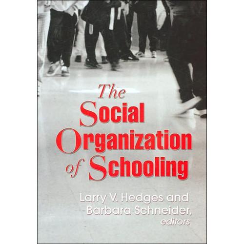 The Social Organization of Schooling / Edition 1