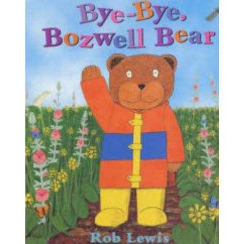 Bye Bye Bozwell Bear