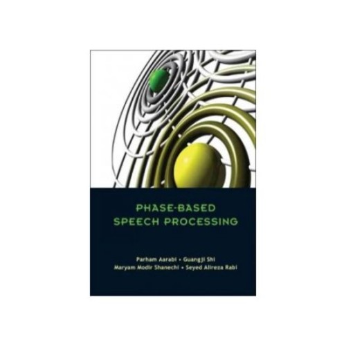 Phased-based Speech Processing