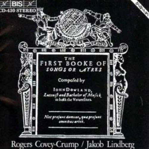 Dowland: The First Booke of Songes By Rogers Covey-Crump (Audio CD)