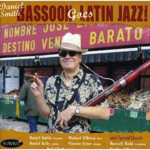 Bassoon Goes Latin Jazz [CD]